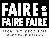 logo Faire ou Faire Faire, Archi Int. Déco Bois Technique Design